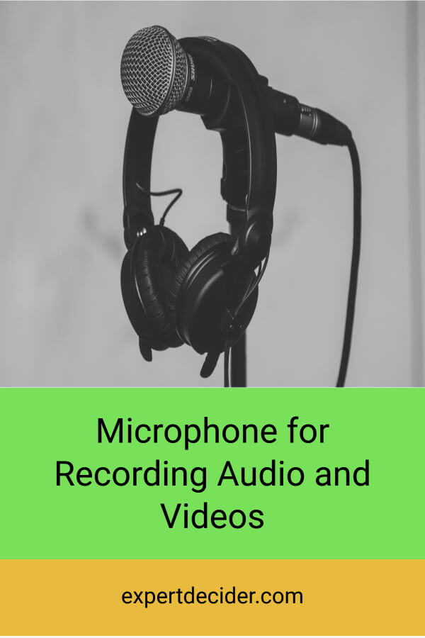 Microphone for Recording Audio & Videos
